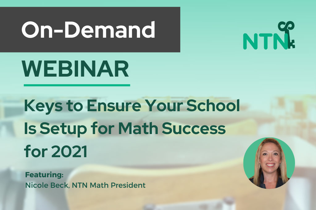 In Demand Webinar - Keys to Ensure Your School Is Setup for Math Success for 2021